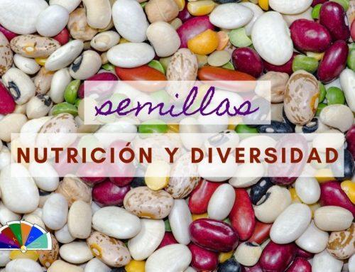 Semillas, nutrición y diversidad.
